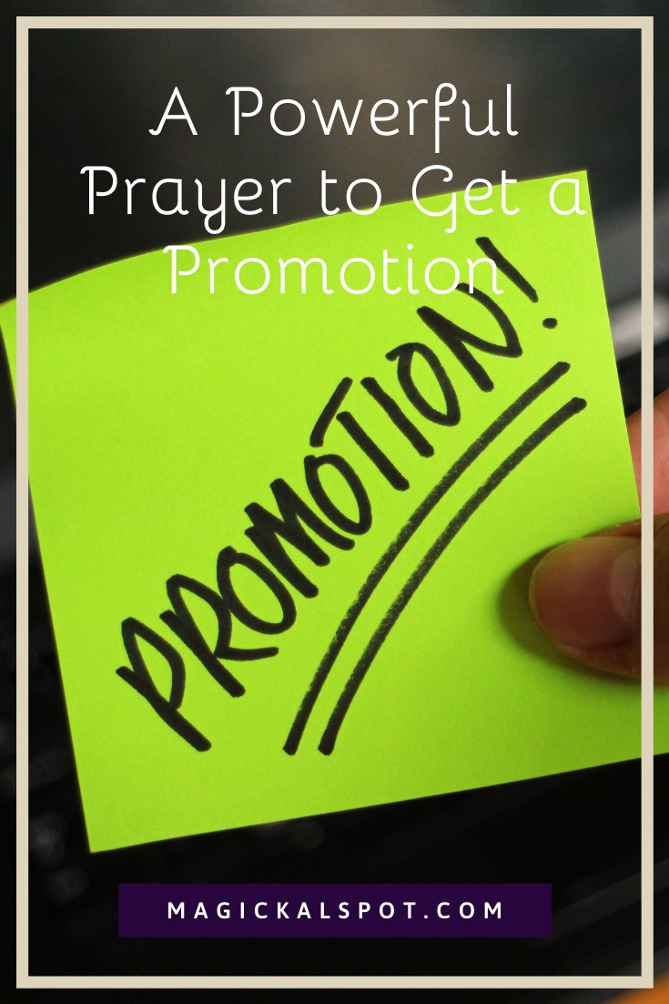 A Powerful Prayer to Get a Promotion by MagickalSpot