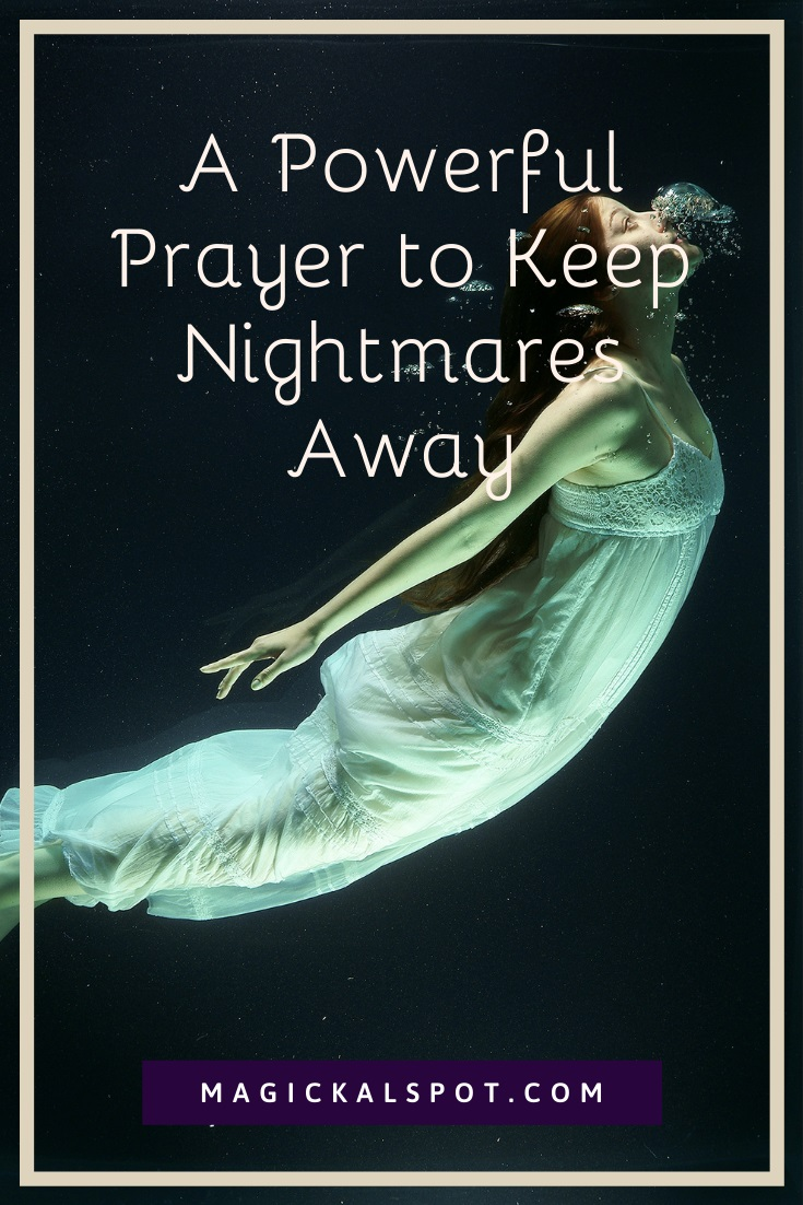 A Powerful Prayer to Keep Nightmares Away by MagickalSpot
