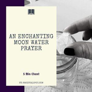An Enchanting Moon Water Prayer featured