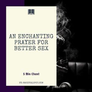 An Enchanting Prayer for Better Sex featured