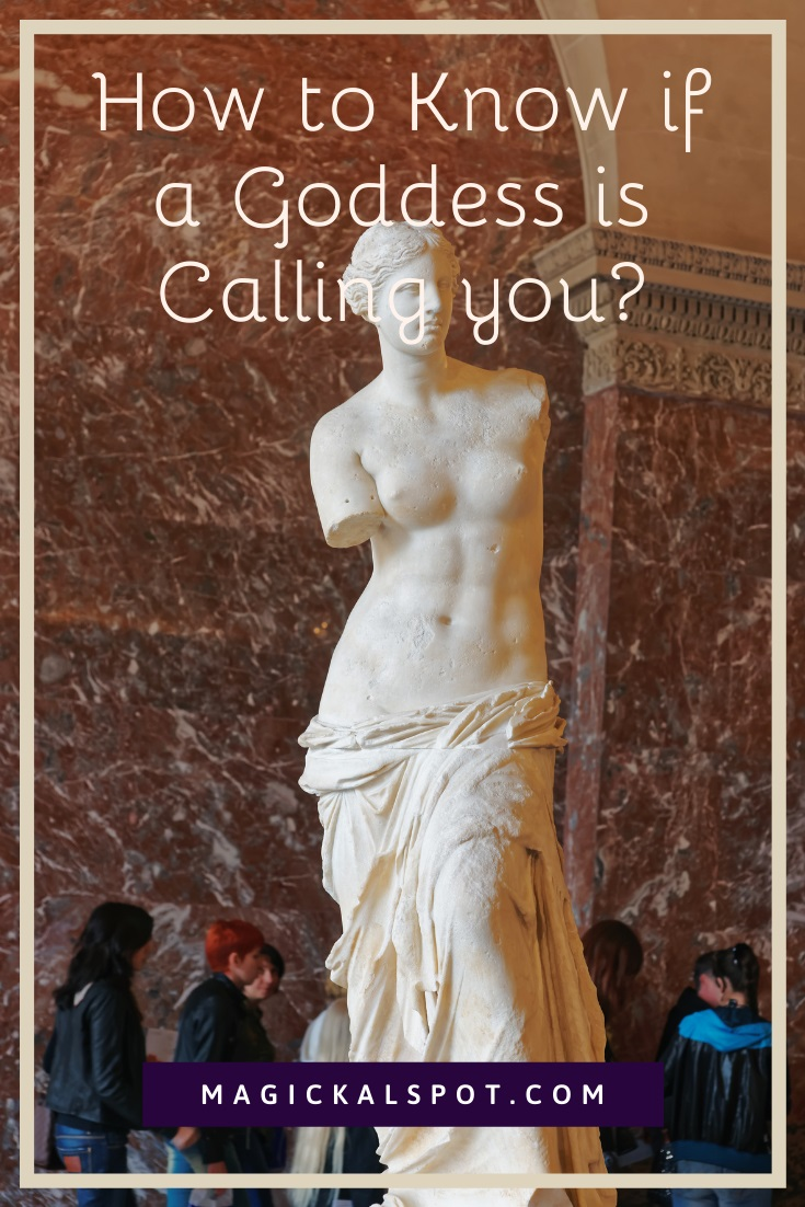 How to Know if a Goddess is Calling you by MagickalSpot