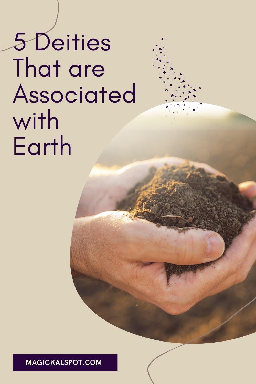 5 Deities Associated with Earth by Magickal Spot