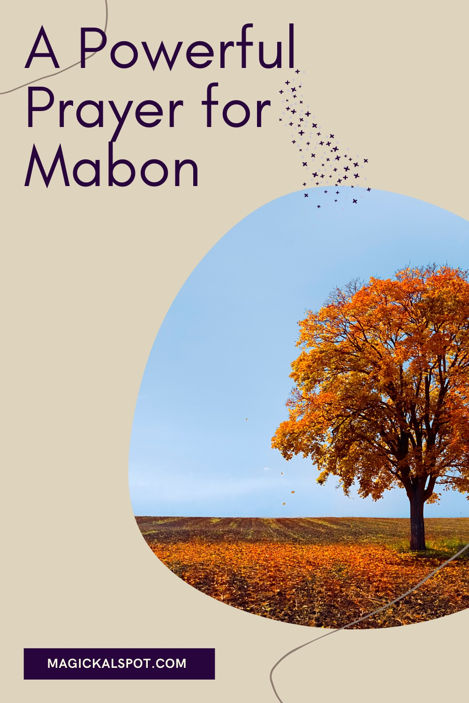 A Powerful Prayer for Mabon by Magickal Spot