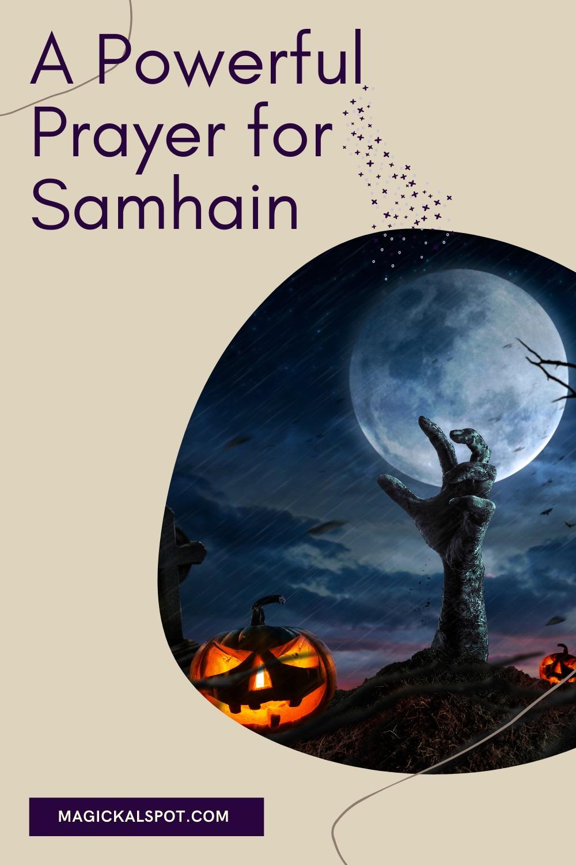 A Powerful Prayer for Samhain by Magickal Spot