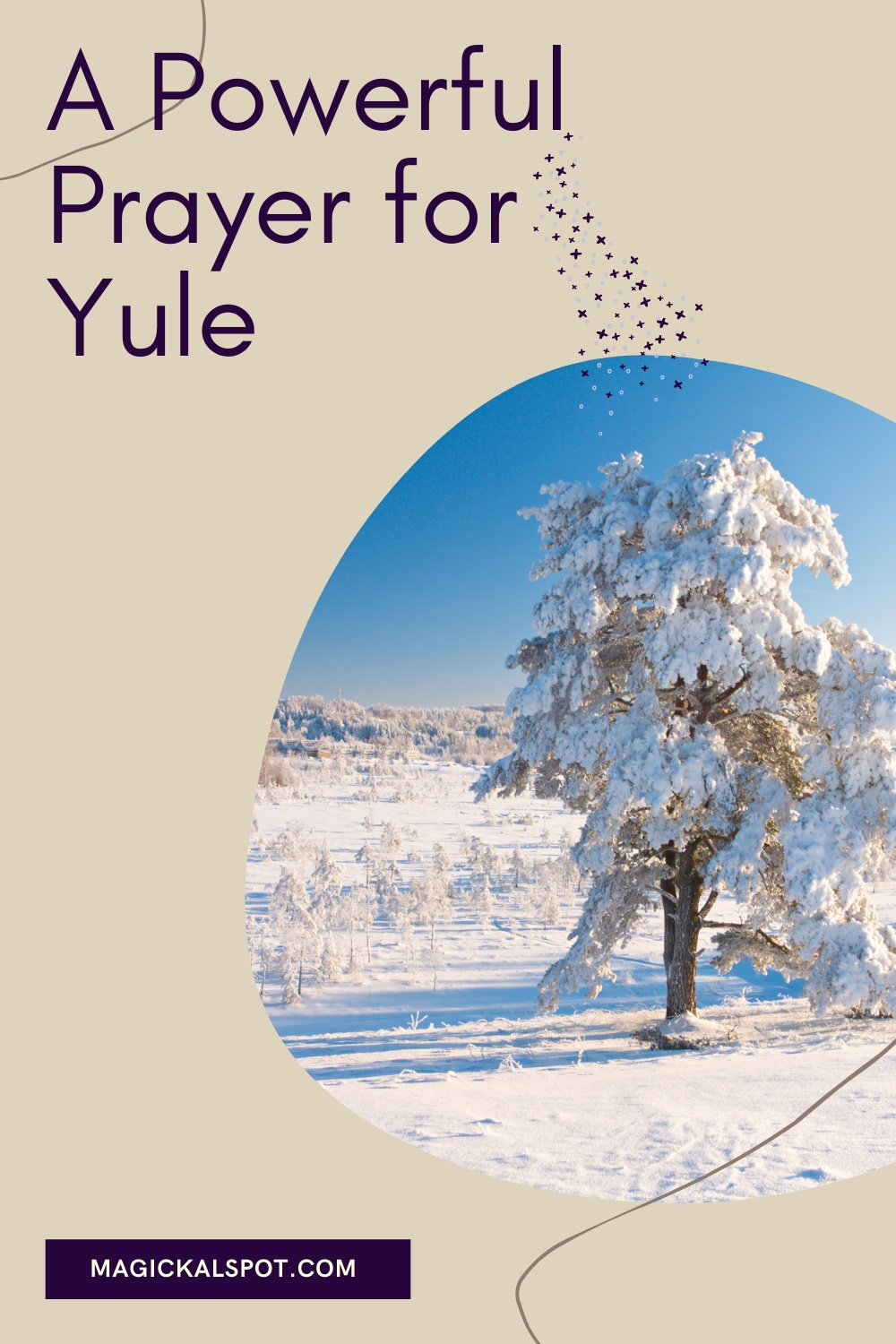 A Powerful Prayer for Yule by Magickal Spot