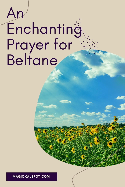 An Enchanting Prayer for Beltane by magickal spot