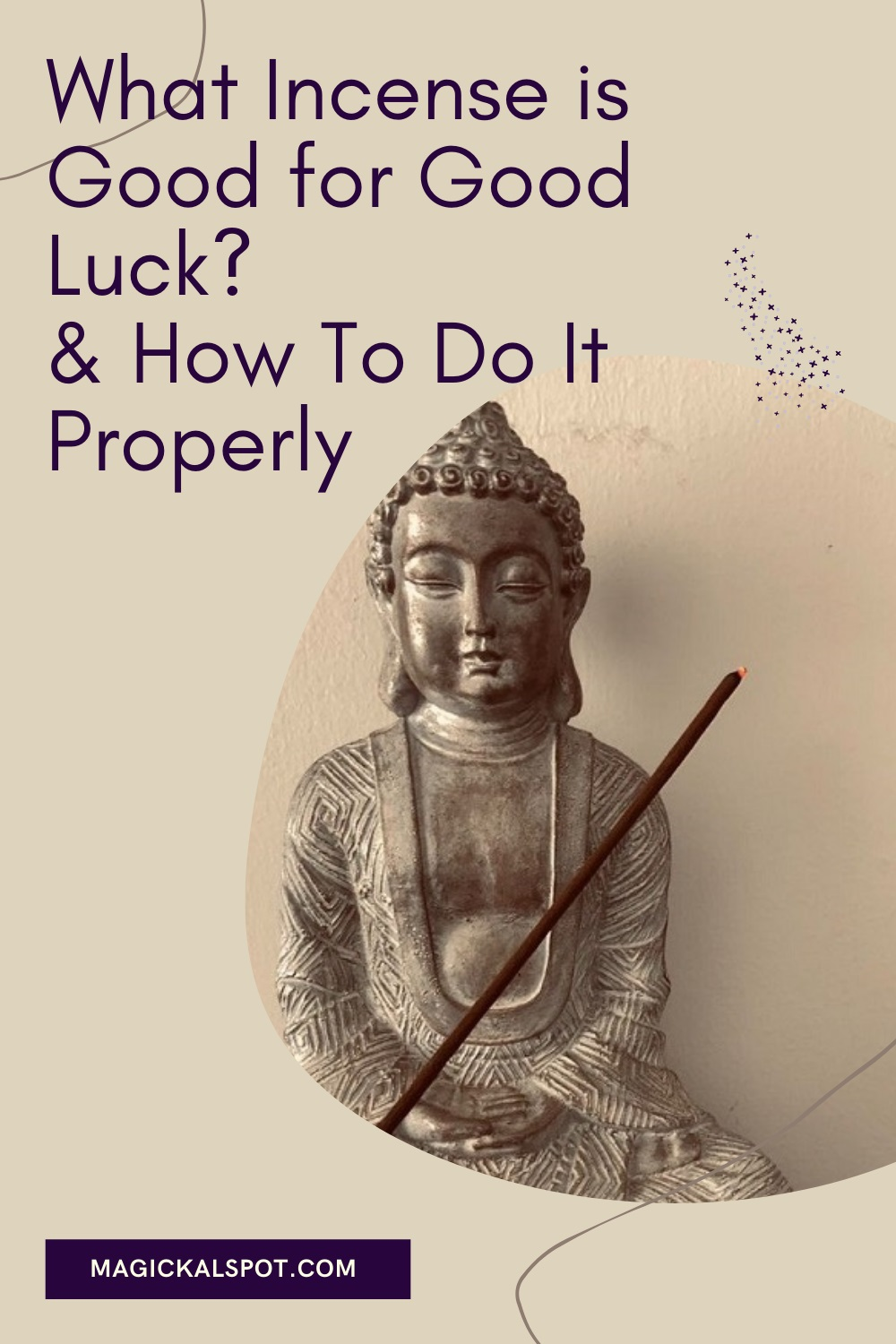 What Incense is Good for Good Luck by Magickal Spot