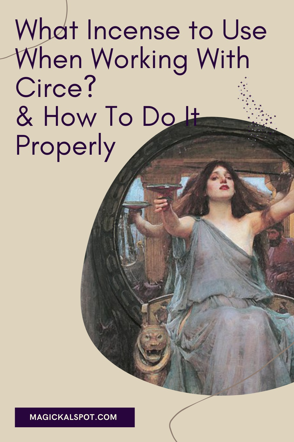 What Incense to Use When Working With Circe by Magickal Spot