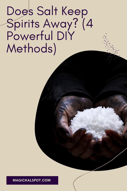 Does Salt Keep Spirits Away by Magickal Spot