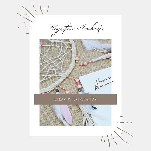 Dream interpretation service by Mystic Amber Magickal Spot