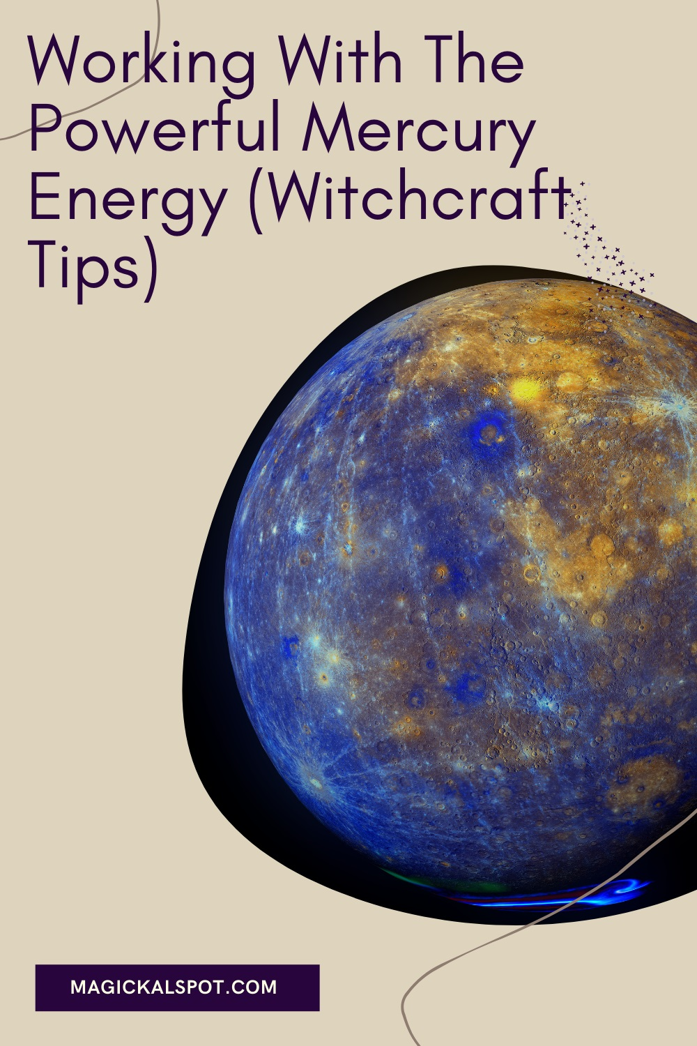 Working With The Powerful Mercury Energy by Magickal Spot