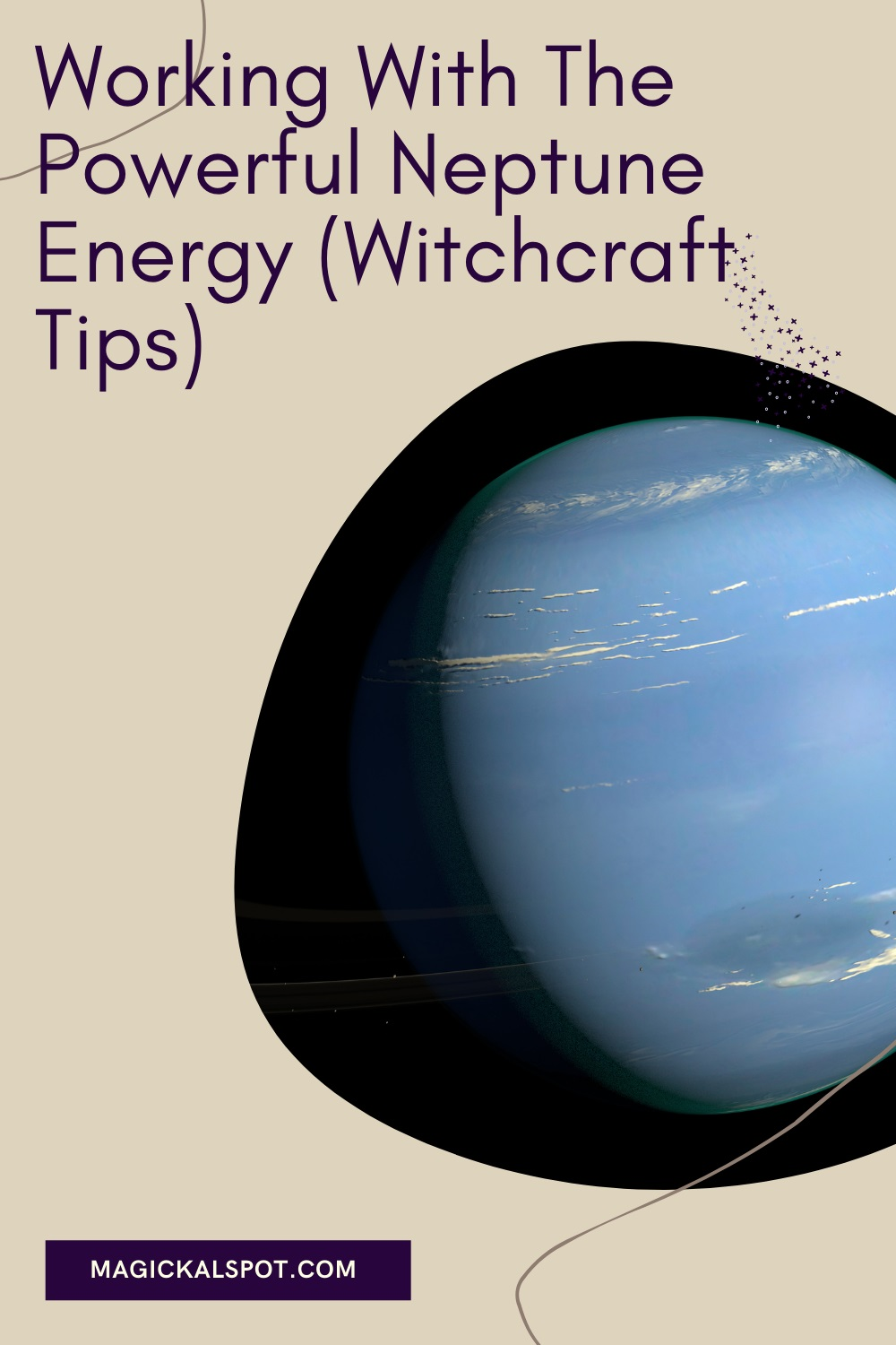Working With The Powerful Neptune Energy by Magickal Spot